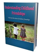 Understanding Childhood Friendships eBook with Private Label Rights