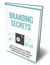 Branding Secrets eBook with Master Resell Rights/Giveaway Rights