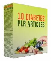 10 Diabetes PLR Articles March 2017 Gold Article with private label rights