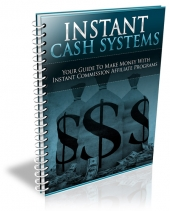 Instant Cash Systems eBook with Personal Use Rights