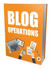 Blog Operations eBook with Private Label Rights