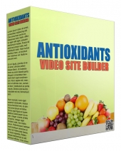 Antioxidants Video Site Builder Software with Master Resell Rights/Giveaway Rights