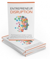 Entrepreneur Disruption eBook with Master Resell Rights