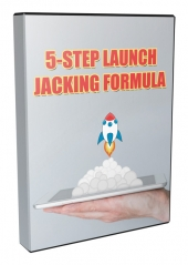 5-Step Launch Jacking Formula Video with Private Label Rights