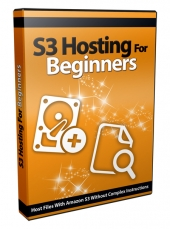 S3 Hosting for Beginners Video with Private Label Rights