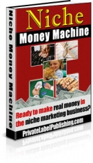 Niche Money Machine eBook with Resell Rights