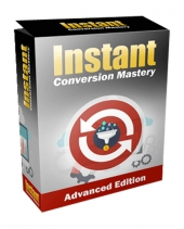 Instant Conversion Mastery Advanced Video with Resell Rights Only