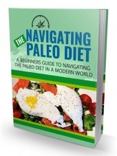 Navigating The Paleo Diet eBook with Master Resell Rights Only