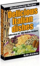 Delicious Italian Dishes eBook with Resell Rights