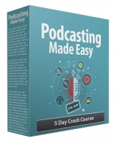 Podcasting Made Easy Gold Article with Private Label Rights