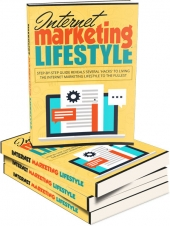 Internet Marketing Lifestyle eBook with Master Resell Rights/Giveaway Rights