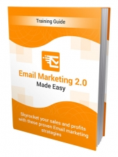 Email Marketing 2.0 Made Easy eBook with Personal Use Rights