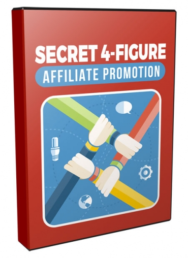 Secret 4 Figure Affiliate Promotion