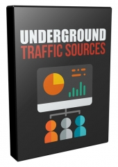 Underground Traffic Sources Video with Resell Rights Only