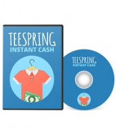 Teespring Instant Cash Video with private label rights