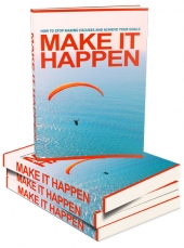 Make It Happen eBook with Master Resell Rights/Giveaway Rights