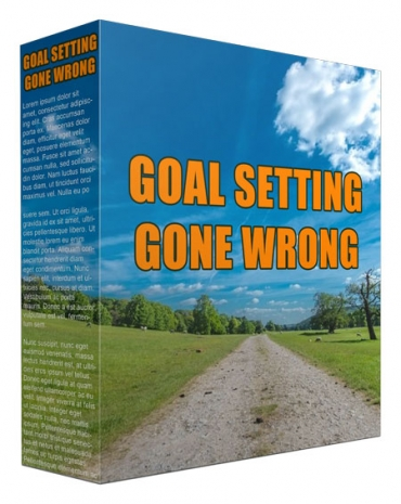 Goal Setting Went Wrong