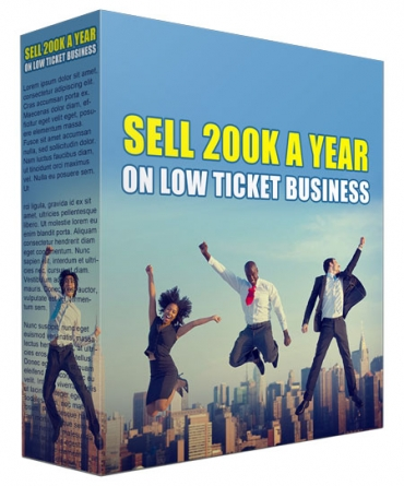 Sell 200K a Year in Low Ticket Business