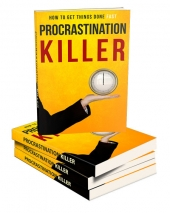 Procrastination Killer eBook with Master Resell Rights Only
