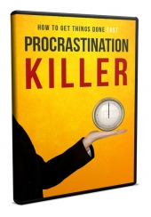 Procrastination Killer Video Upgrade Video with Master Resell Rights Only