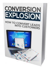 List Building With Stories - Conversion Explosion eBook with Master Resell Rights Only