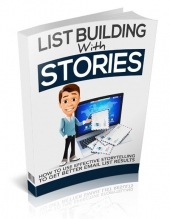 List Building With Stories - Upsell eBook with Master Resell Rights Only