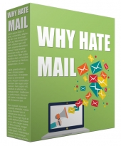 Why Hate Mail Video with Resell Rights/Giveaway Rights