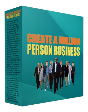Create a Million Person Business