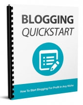 Blogging Quickstart eBook with Master Resell Rights/Giveaway Rights