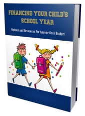 Financing Your Child's School Year eBook with Private Label Rights