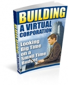 Building A Virtual Corporation eBook with Resell Rights