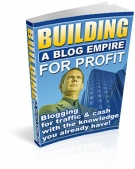 Building A Blog Empire For Profit eBook with Resell Rights