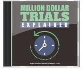 Million Dollar Trials Explained Audio with Master Resell Rights