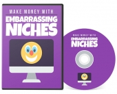 Make Money With Embarrassing Niches Video with Private Label Rights