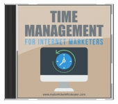 Time Management for Internet Marketers Audio with Master Resell Rights