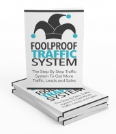 Foolproof Traffic System eBook with private label rights
