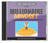 The Millionaire Mindset Audio with Master Resell Rights