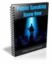 Public Speaking Know How eBook with Private Label Rights