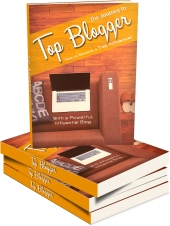The Journey To Top Blogger eBook with Master Resell Rights/Giveaway Rights