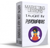 Marketing Lessons Taught By Psychopaths eBook with private label rights