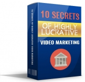 10 Secrets Of Highly Lucrative Video Marketing eBook with Master Resell Rights/Giveaway Rights