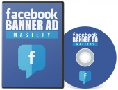 Facebook Banner Ad Mastery Video with Private Label Rights