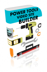Power Tools Video Site Builder Software with Master Resell Rights