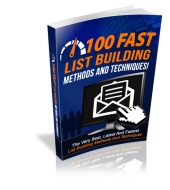 100 Fast List Building Methods And Techniques eBook with Master Resell Rights