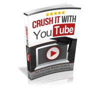 Crush it With YouTube eBook with private label rights