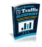 Local Business Traffic Blueprint eBook with Master Resell Rights