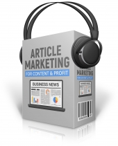 Article Marketing For Content And Profit Audio with Master Resell Rights