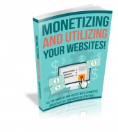 Monetizing and Utilizing Your Website eBook with private label rights