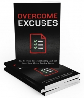 Overcome Excuses eBook with Master Resell Rights
