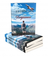Freedom In Forgiveness eBook with Master Resell Rights